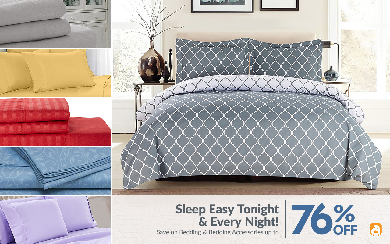 Sleep Easy Tonight & Every Night! Save on Bedding & Bedding Accessories.