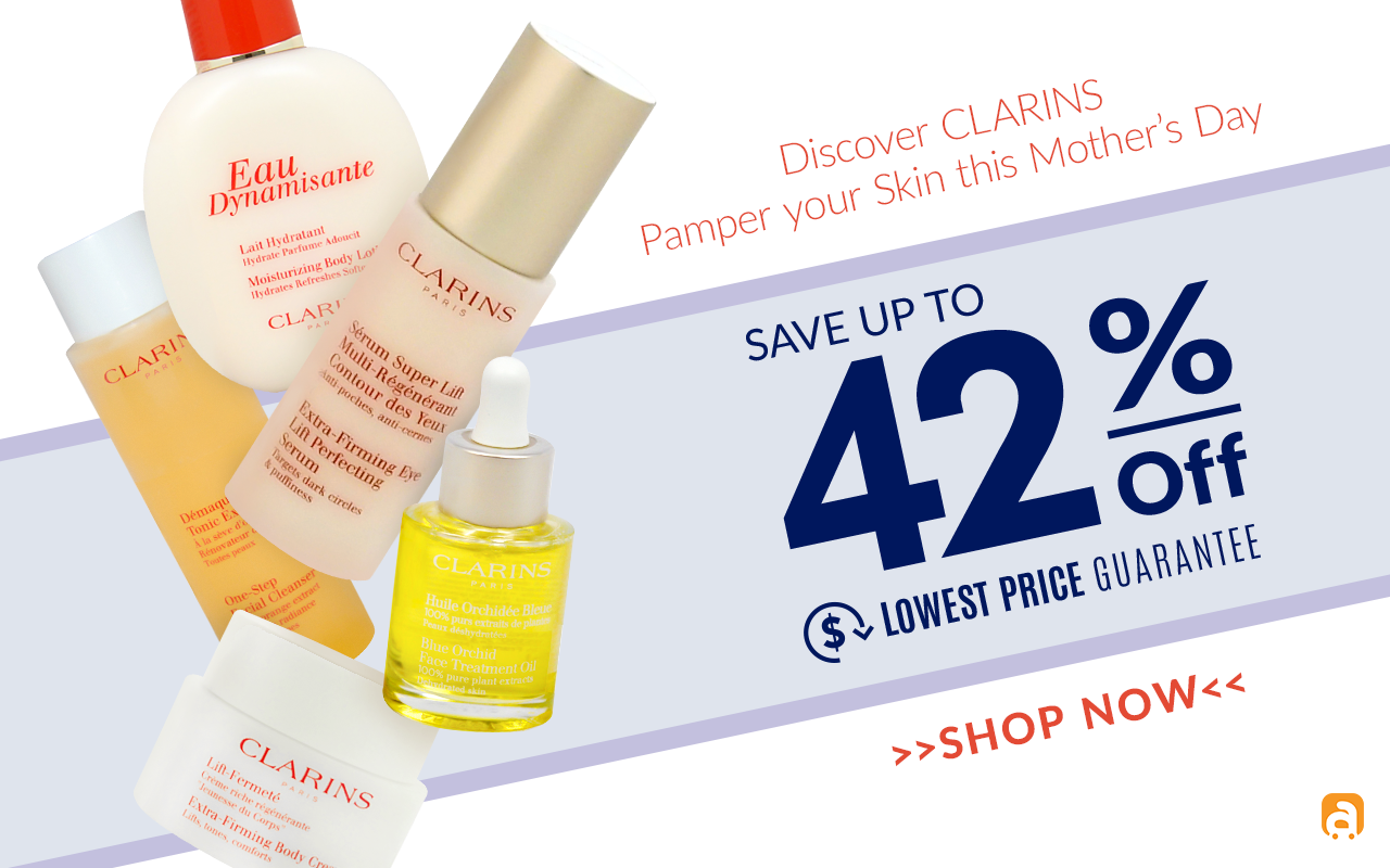 Pamper your Skin with Clarins Event Save up to 42% || Lowest Price Guarantee