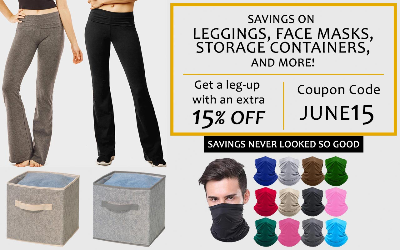 Savings on Legging, face Masks, storage containers and more